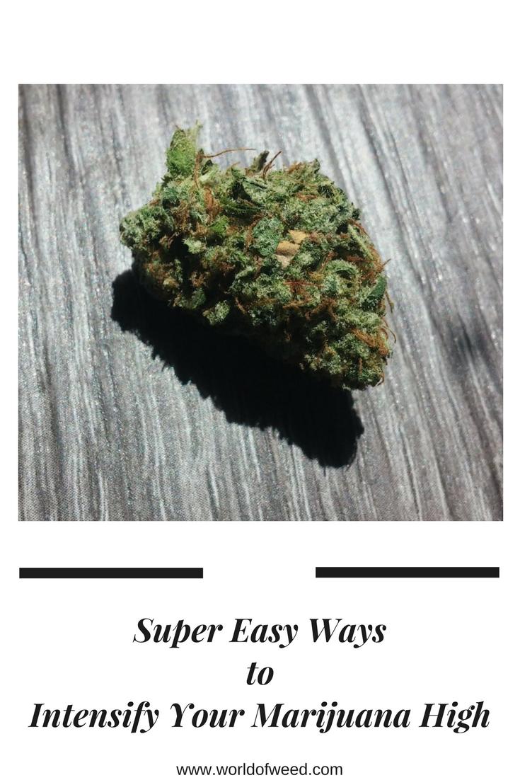 intensify your marijuana high
