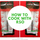 How to Cook With RSO