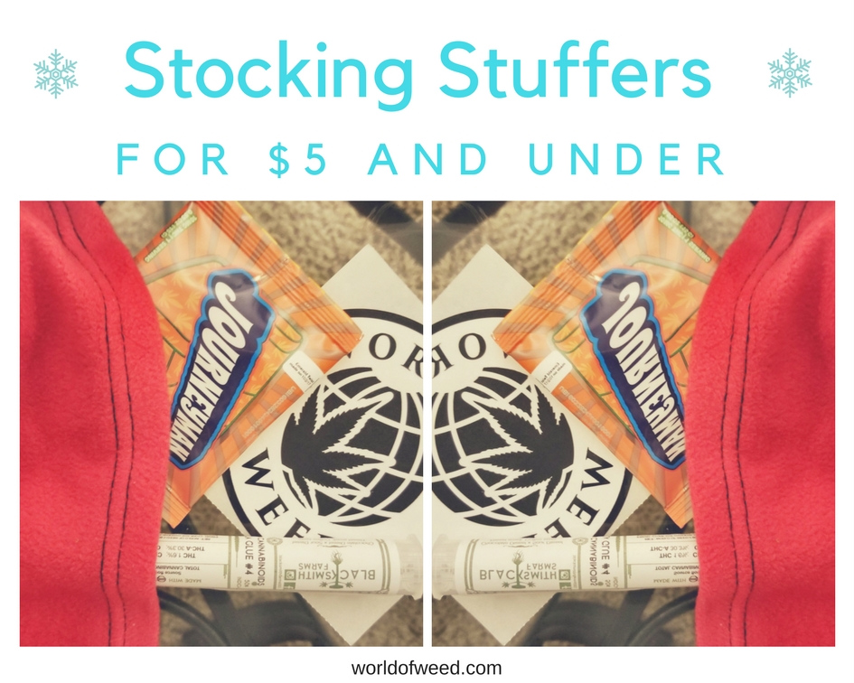 Stoner Stocking Stuffers For $5 and Under