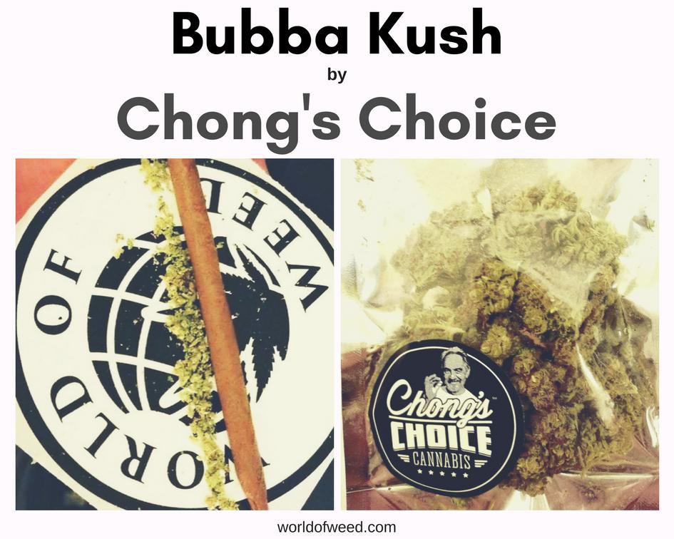 Bubba Kush by Chong's Choice