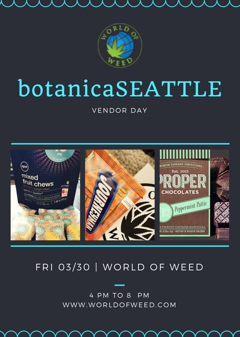 botanicaSEATTLE vendor day world of weed