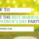 How to Host the Best Marijuana St. Patrick's Day Party