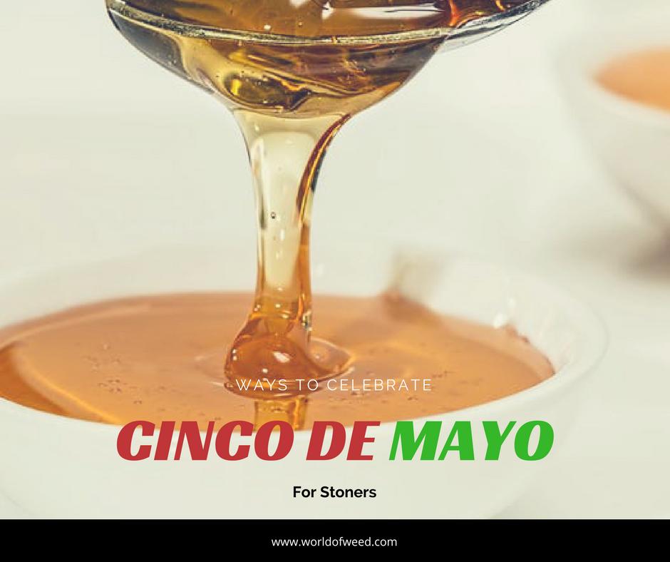 Tacoma dispensary, Cinco de Mayo for stoners , weed to buy for cinco de mayo