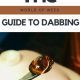The World of Weed Guide to Dabbing