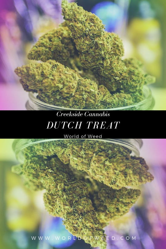 Creekside Cannabis Dutch Treat