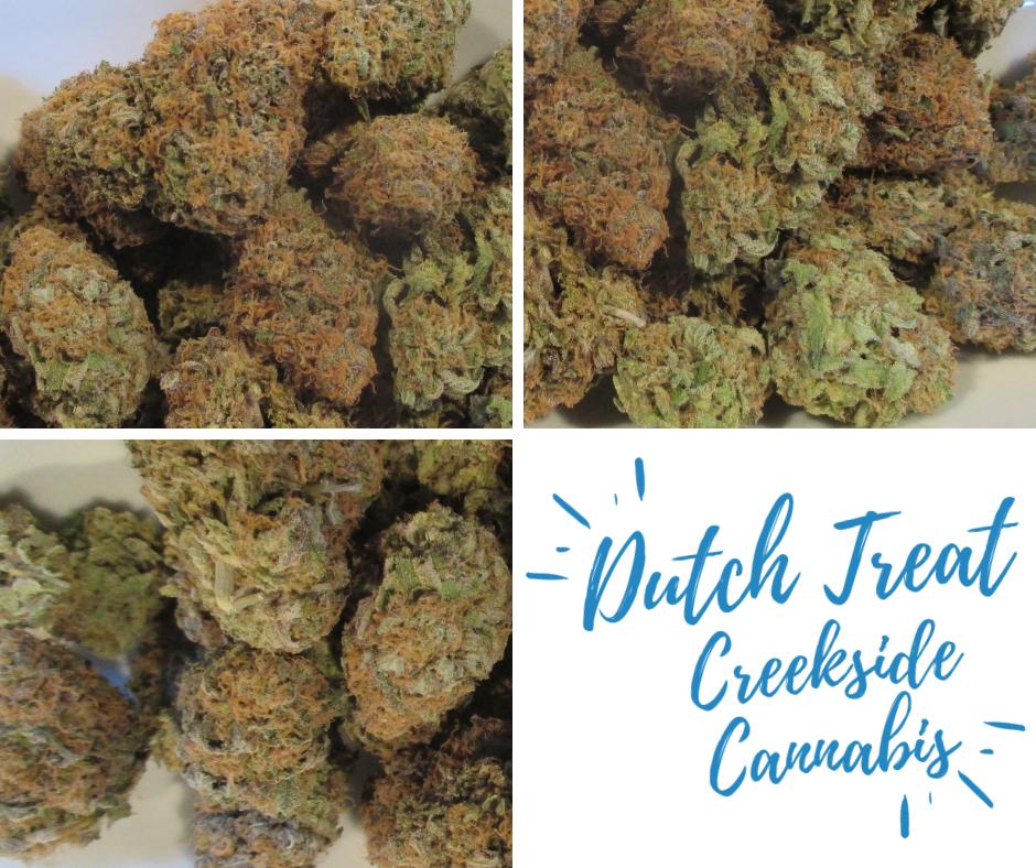 Creekside Cannabis Dutch Treat
