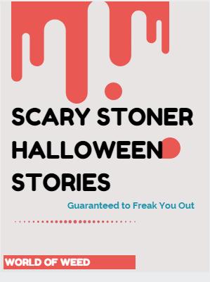 stoner halloween stories