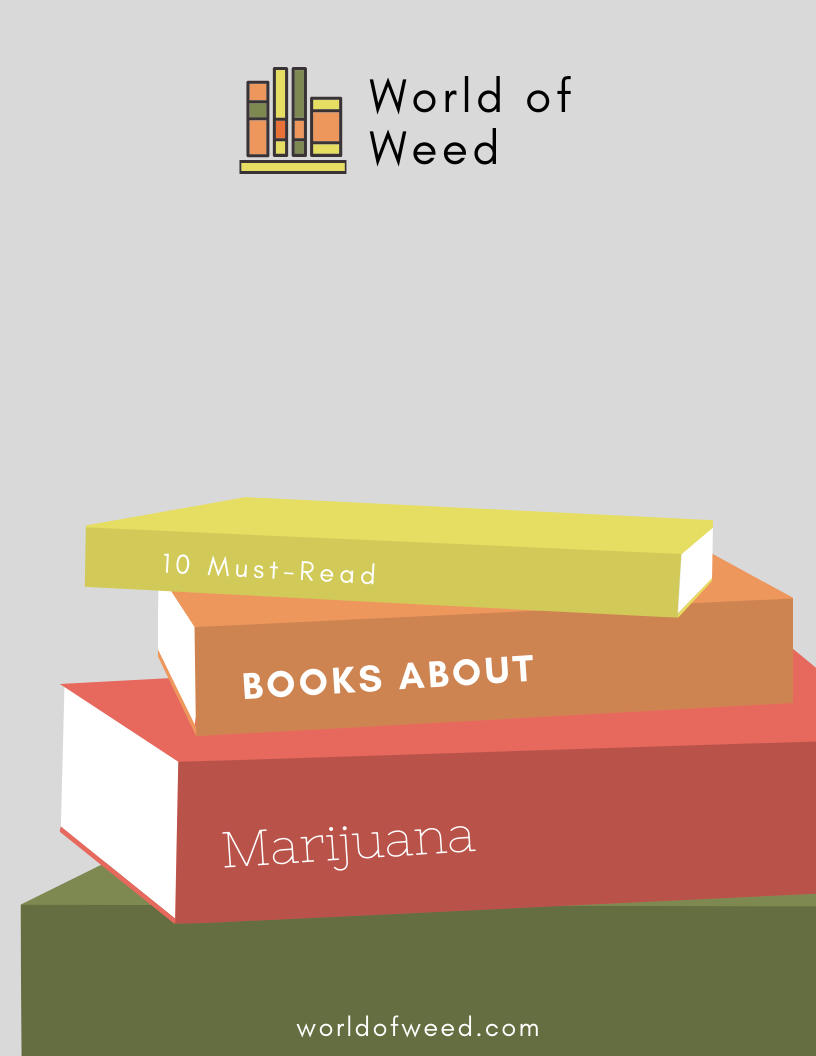 10 Must-Read Books About Marijuana