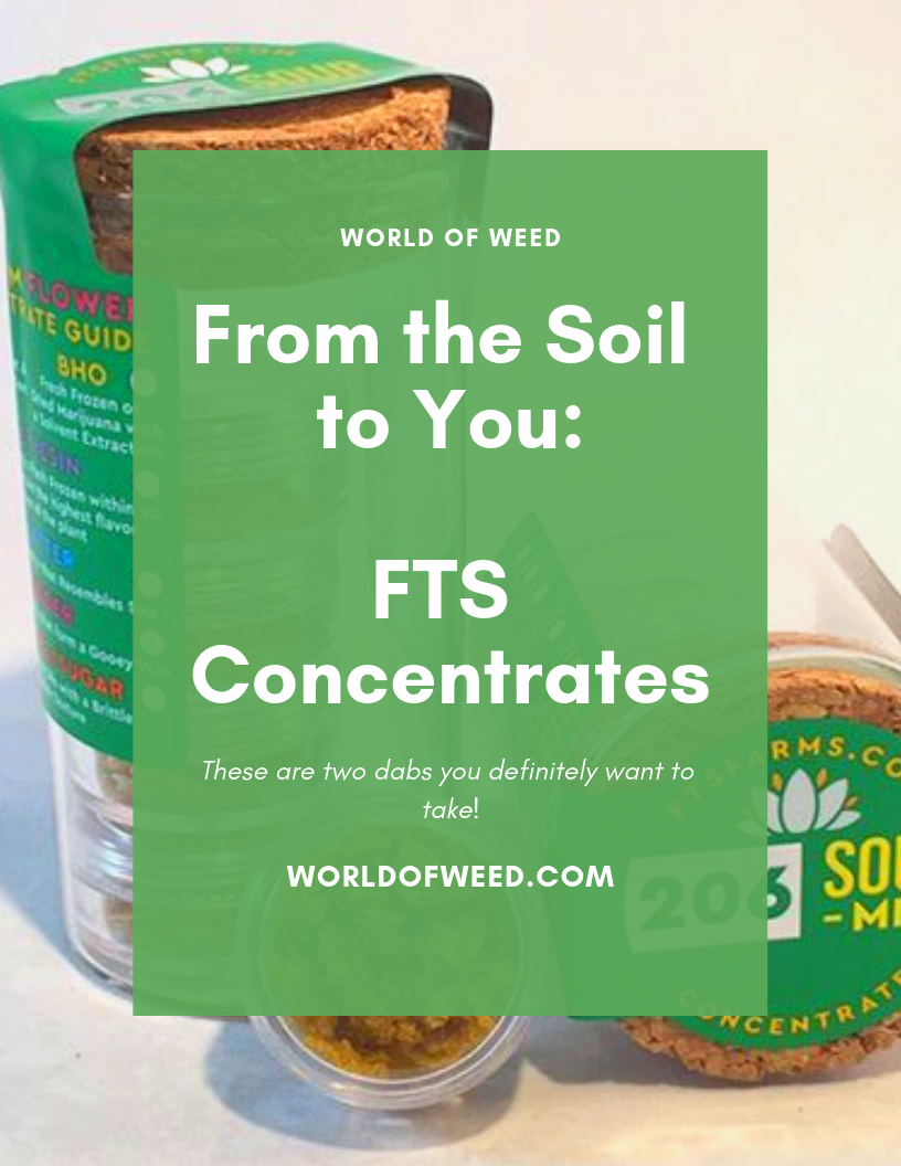 From the Soil to You: FTS Concentrates