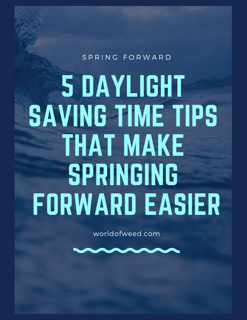 5 Daylight Saving Time 2019 Tips That Make Springing Forward Easier