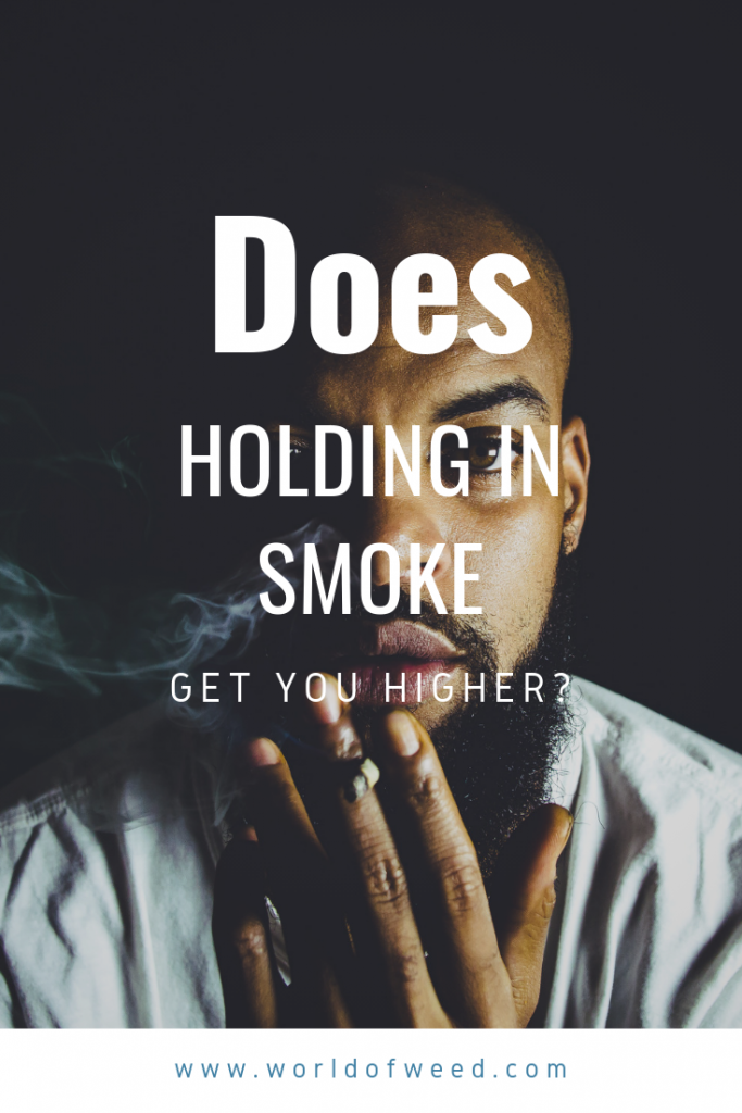 Does holding in smoke get you higher? Tacoma dispensary