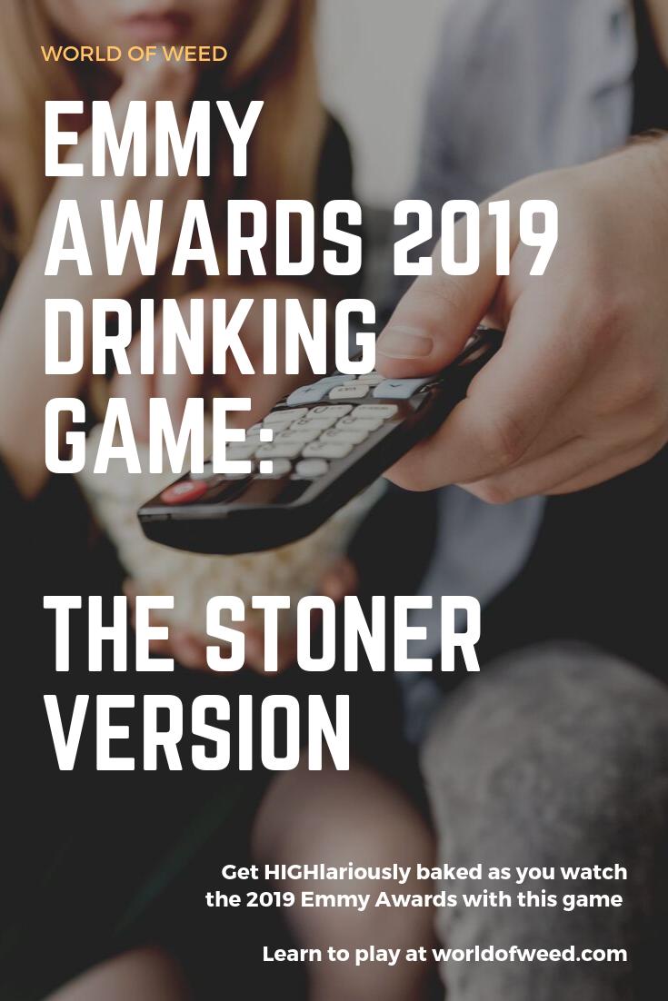 2019 Emmy Awards Drinking Game: The Stoner Version