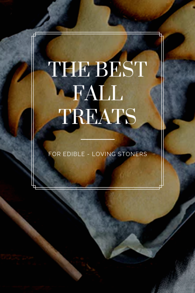 The Best Fall Treats - Autumn Desserts for Stoners, Tacoma dispensary
