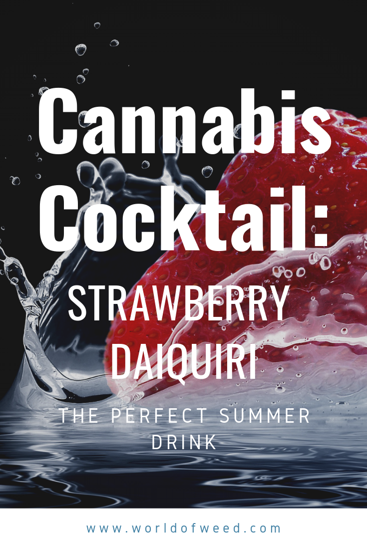 Cannabis Cocktail Recipe: Strawberry Daiquiri