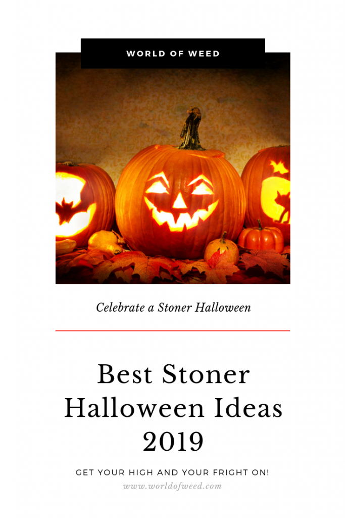 Best Stoner Halloween Ideas 2019 from Tacoma dispensary World of Weed