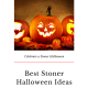 Best Stoner Halloween Ideas 2019