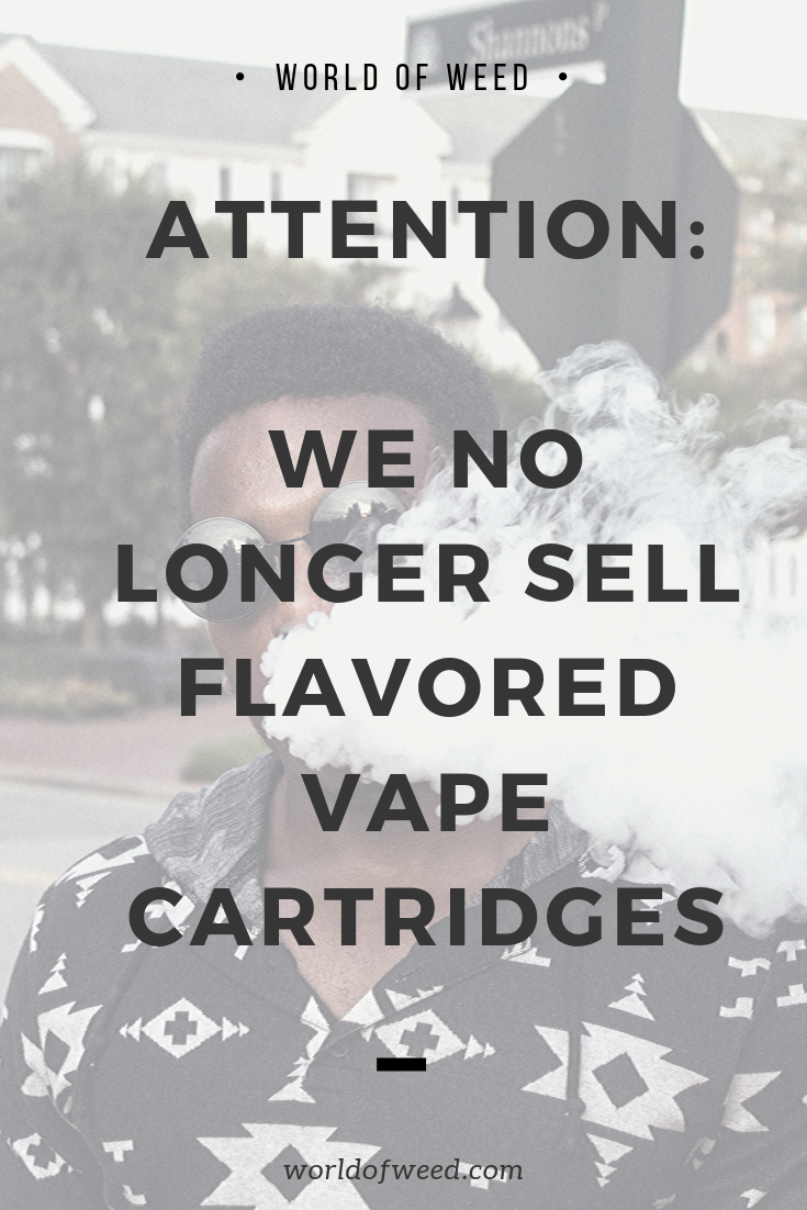 We No Longer Sell Flavored Vape Cartridges