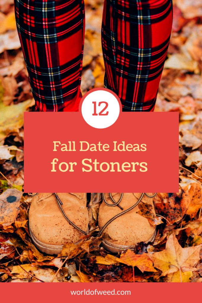 12 Fall Date Ideas for Stoners from Tacoma dispensary World of Weed