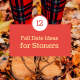 12 Fall Date Ideas for Stoners