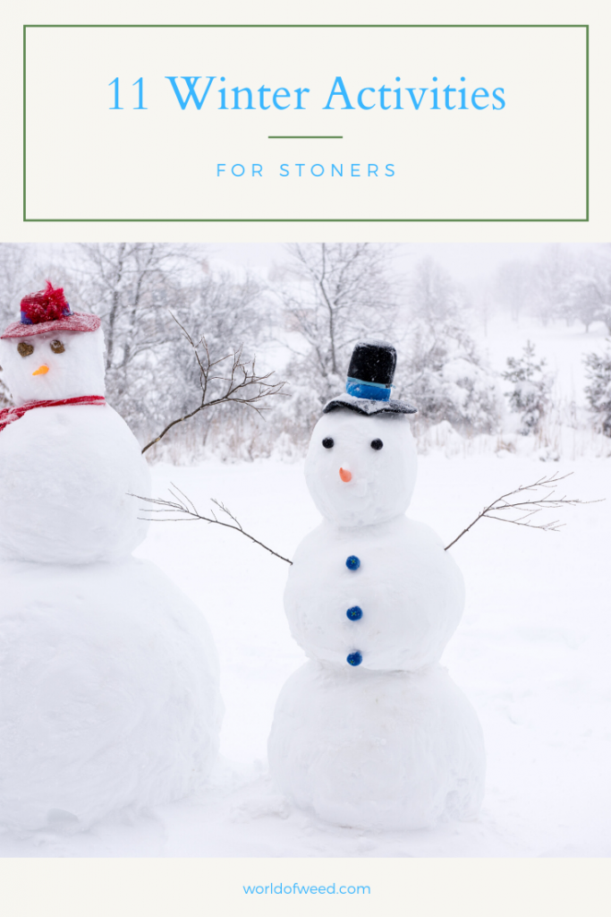 11 Winter Activities for Stoners, from Tacoma dispensary World of Weed