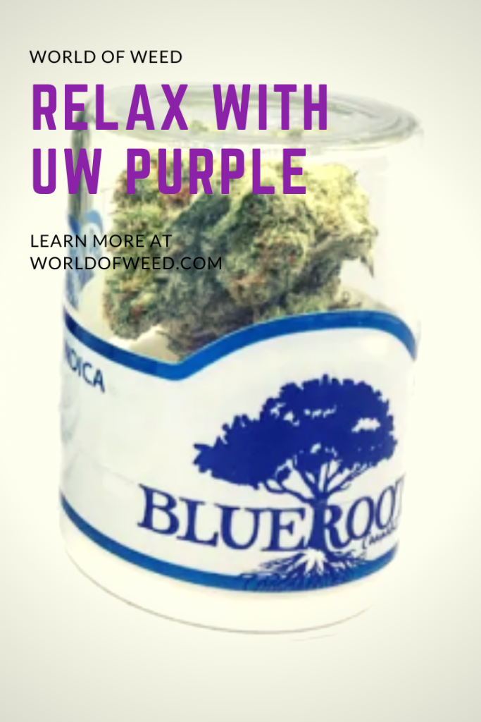 Relax With UW Purple, learn more from Tacoma dispensary World of Weed