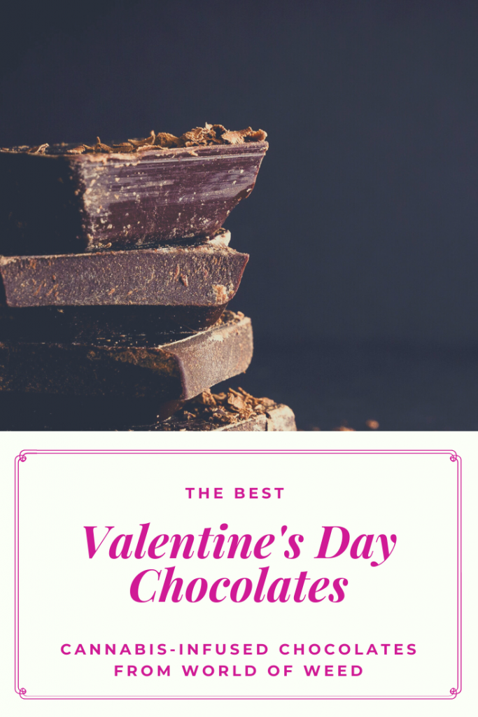 The Best Valentine's Day Chocolates - cannabis infused chocolates from Tacoma dispensary World of Weed