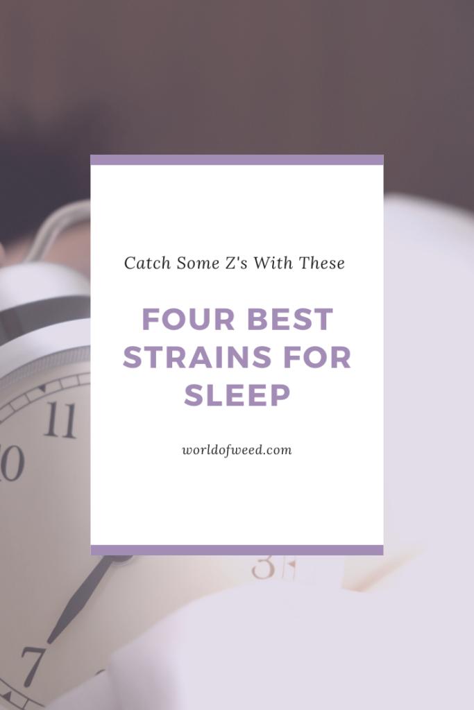 Four best strains for sleep