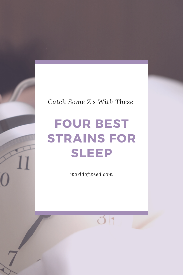 Catch Some Z's With These Four Best Strains for Sleep