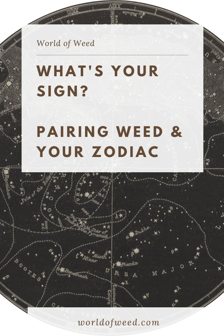 What's Your Sign? Pairing Weed & Your Zodiac