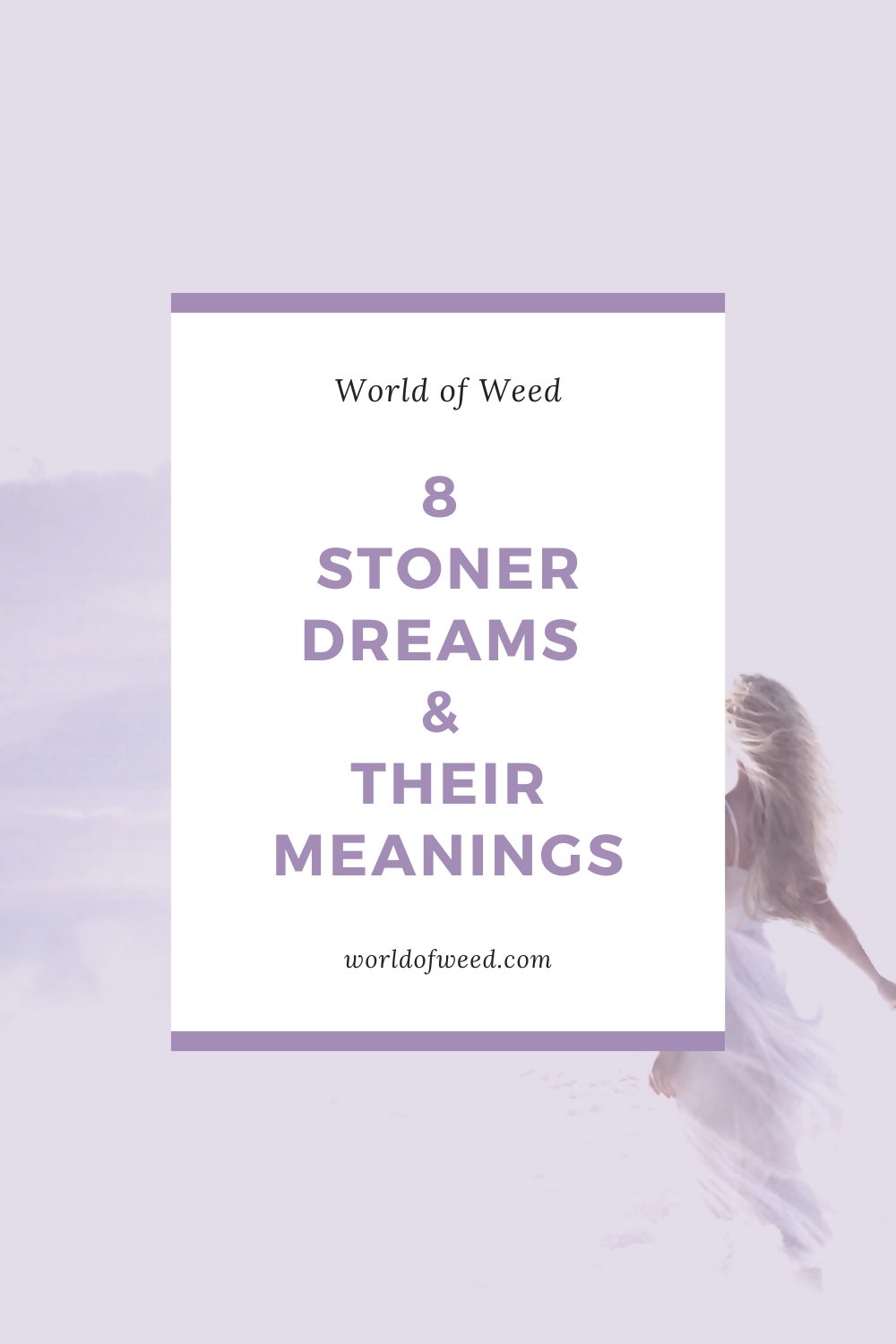 8 Common Stoner Dreams and Their Meanings
