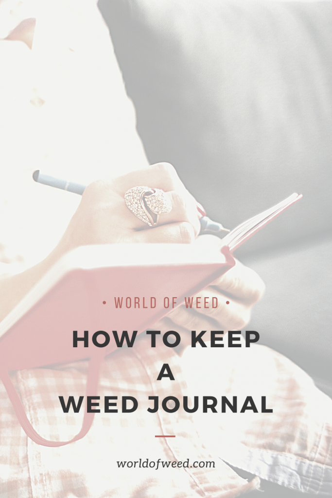 How to Keep a Weed Journal