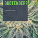 So You Want to Become a Budtender