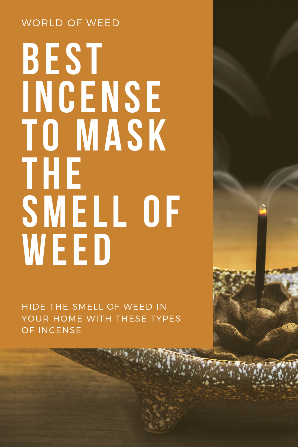 Best Incense for Masking the Smell of Weed