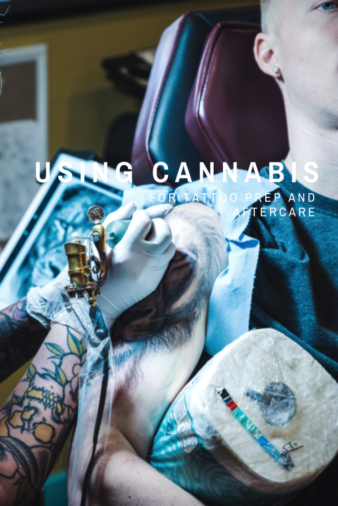 Using cannabis for tattoos, Tacoma dispensary World of Weed