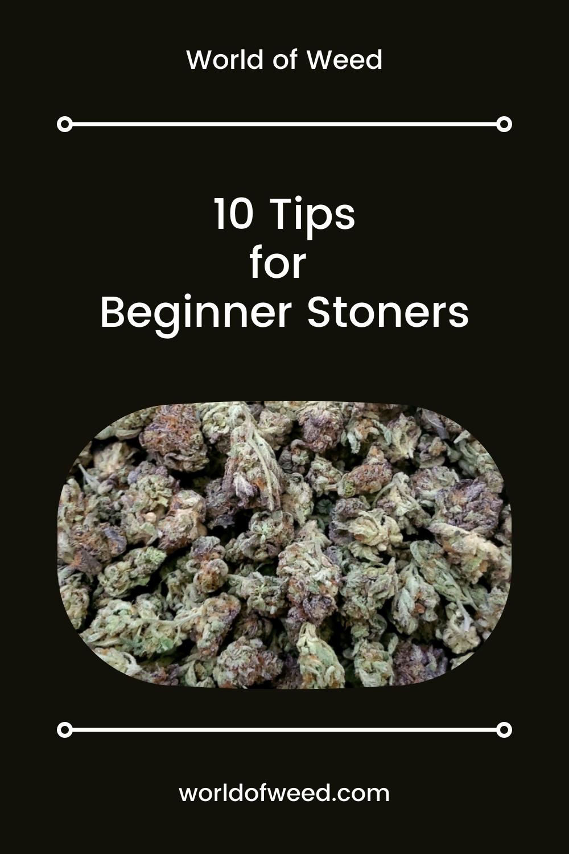 10 Tips for Beginner Stoners